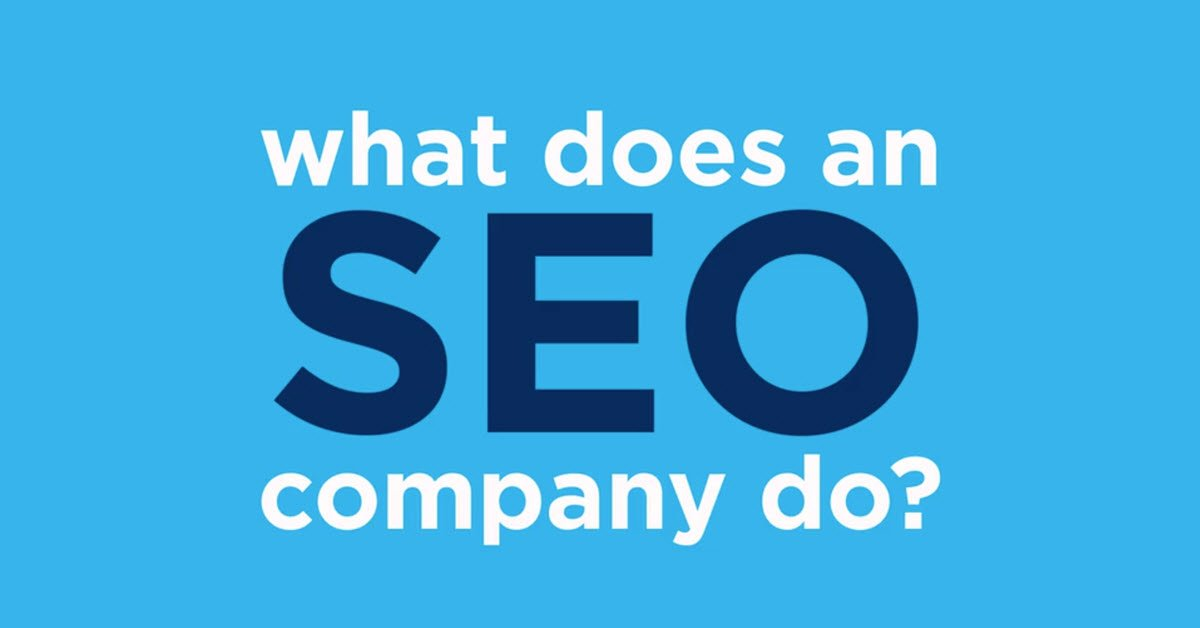 what does an seo company do.